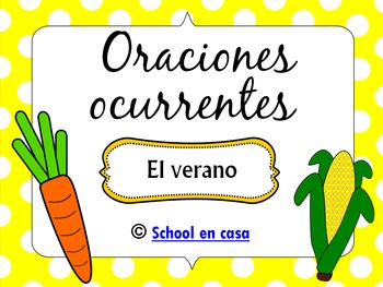 Spanish Literacy Center | Oraciones ocurrentes: Verano [Du