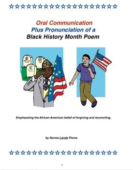 Oral Communication Plus Pronunciation of a Black History M