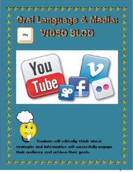 Oral Language & Media - VIDEO BLOG