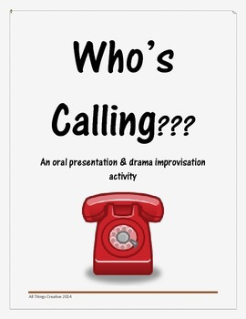 Drama and Oral Communication  - Who is Calling?
