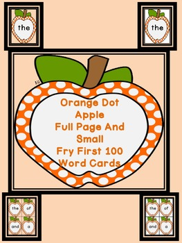 Orange Dot Apple  Fry First 100 Sight Word Flashcards and Posters
