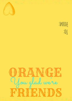 Orange you glad we're Friends Valentine's Day Card