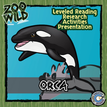Orca Whale -- 10 Resources -- Coloring Pages, Reading & Ac
