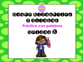Orden Alfabético y sílabas- ABC order and syllables in Spanish