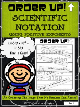Scientific Notation Using Positive Exponents - Order Up!