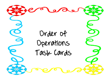 Order of Operation Task Cards