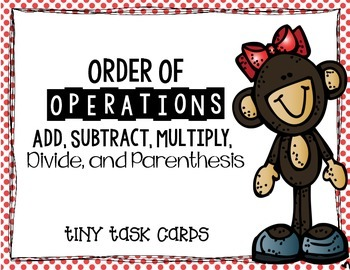 Order of Operations:  5 Operations Add, Subtract, Multiply