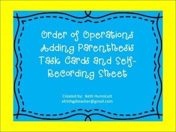 Order of Operations Adding Parenthesis Task Cards