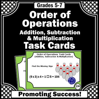 Order of Operations Addition Subtraction & Multiplication