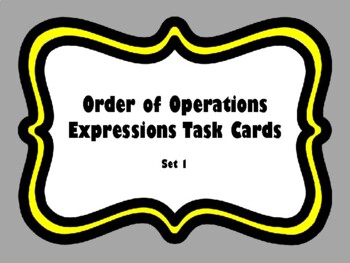 Order of Operations Expressions Task Cards (aligned to TEK