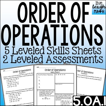 Order of Operations Leveled Skills Printables & Assessments