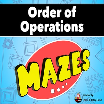 Order of Operations Mazes