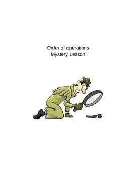 Order of Operations: Mystery Lesson