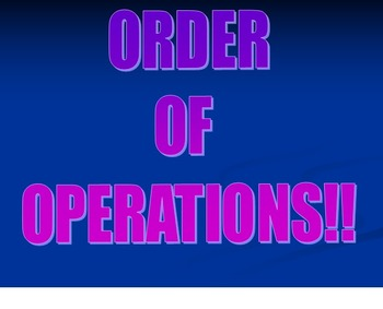 Order of Operations PowerPoint Presentation with warm-up a