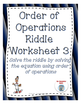 Order of Operations: Solve the Riddle Activity 2