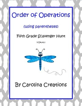 Order of Operations Using Parentheses Scavenger Hunt - Fif