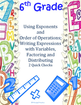 Order of Operations, Writing Expressions, Factoring, Distr