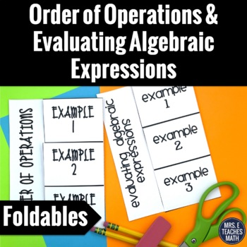 Order of Operations and Evaluating Algebraic Expressions F