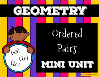 Ordered Pairs ( Coordinates )  Geometry Presentation and A