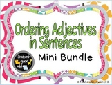 Ordering Adjectives Mini Bundle
