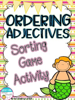 Ordering Adjectives Sorting Game Activity- 4th Grade Commo