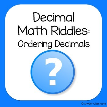 Ordering Decimals Math Riddles
