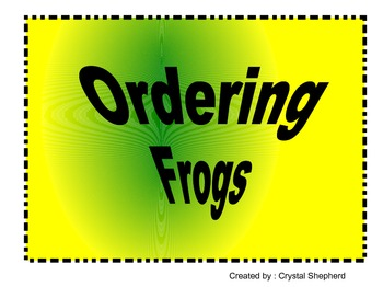 Ordering FROGS- Place Value/ Ordering Numbers Center/ Grou