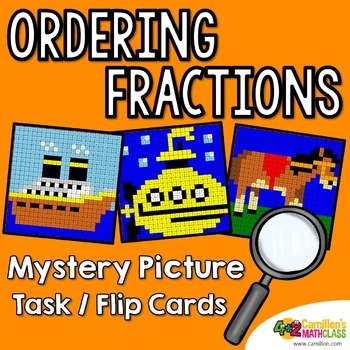 Ordering Fractions Mystery Pictures Task Cards/Flip Cards
