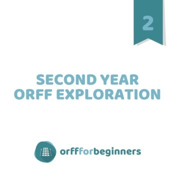 Second Year Orff Exploration