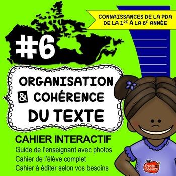 Cahier interactif #6 / Organisation et cohérence du texte