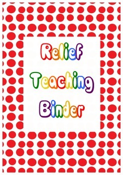 Organisational Binder Inserts for Relief / Substitute Teaching