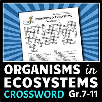 Organisms in Ecosystems - Crossword {Editable}
