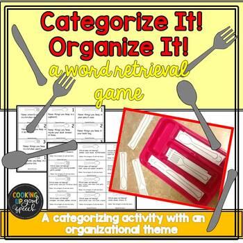 Categorize It! Organize It! {a word retrieval game}