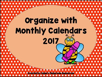 Organize with Monthly Calendars 2016