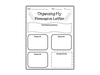 Organizing Persuasive Writing and Letter Template