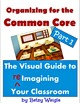 Organizing for the Common Core: Parts 1 and 2 Super Bundle