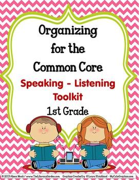 COMMON CORE ORGANIZER {SPEAKING & LISTENING} 1st Grade