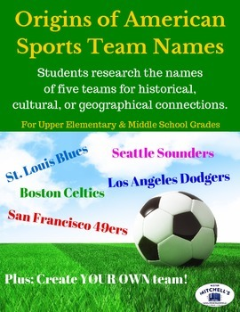 Research the Origins of Sports Teams for History and Geography