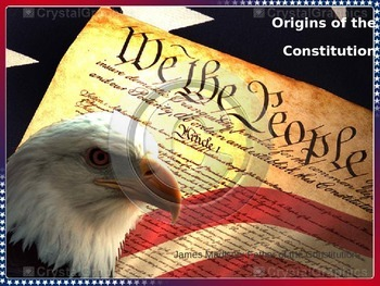 Origins of The Constitution with Student Handout