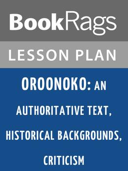 Oroonoko: An Authoritative Text, Historical Backgrounds, C