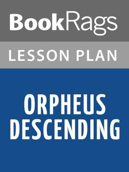 Orpheus Descending Lesson Plans
