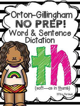 Orton-Gillingham NO PREP Word & Sentence Dictation (th- so