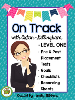 Orton-Gillingham Pre and Post Tests Leveled Placement LEVEL ONE