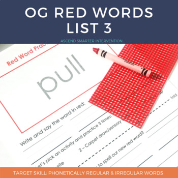 Orton Gillingham Red Words List 3