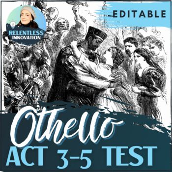 Othello Act 3-5 Test