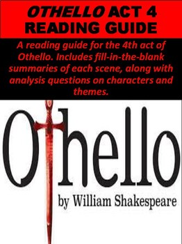 """Othello"" Act 4 Reading Guide"