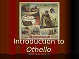 Othello Introduction and Discussion Questions PowerPoint
