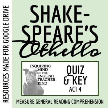 Othello Quiz - Act 4 (Common Core Aligned)