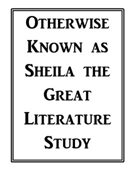 Otherwise Known as Sheila the Great Literature Study