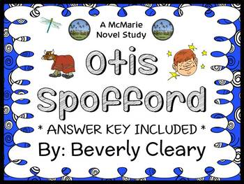Otis Spofford (Beverly Cleary) Novel Study / Reading Compr